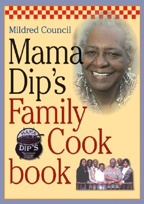 Image for Mama Dip's Family Cookbook