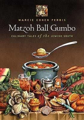 Image for Matzoh Ball Gumbo: Culinary Tales of the Jewish South