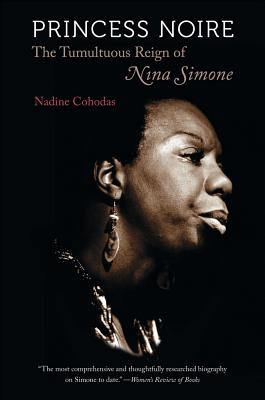 Image for Princess Noire : The Tumultuous Reign of Nina Simone