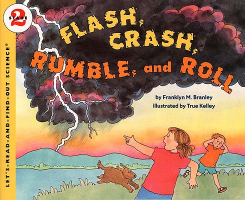 Image for Flash, Crash, Rumble, And Roll (Turtleback School & Library Binding Edition) (Let's Read-And-Find-Out Science (Paperback))