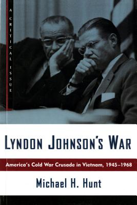 Image for LYNDON JOHNSON'S WAR (Hill and Wang Critical Issues)