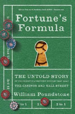 Image for Fortune's Formula: The Untold Story of the Scientific Betting System That Beat the Casinos and Wall Street
