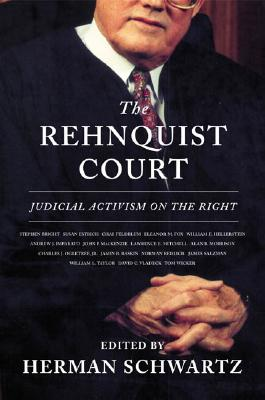 Image for The Rehnquist Court: Judicial Activism on the Right