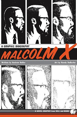 Image for Malcolm X: A Graphic Biography