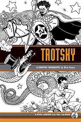 Trotsky: A Graphic Biography, Geary, Rick