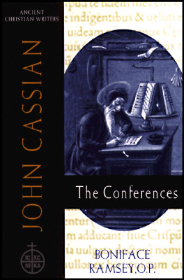 John Cassian: The Conferences (Ancient Christian Writers 57), Boniface Ramsey, John Cassian