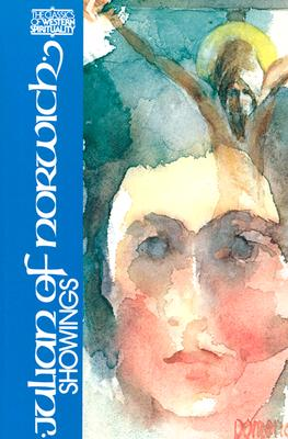 Julian of Norwich : Showings (Classics of Western Spirituality), EDMUND COLLEDGE