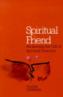 Spiritual Friend, Edwards, Tilden