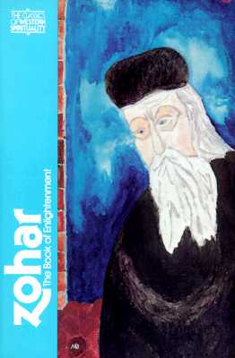 Zohar: The Book of Enlightenment (Classics of Western Spirituality), Daniel Chanan Matt