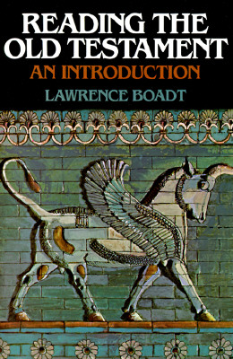 """Reading the Old Testament: An Introduction, """"Boadt, Lawrence"""""""