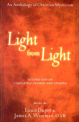 Image for Light from Light: An Anthology of Christian Mysticism (Second Edition)