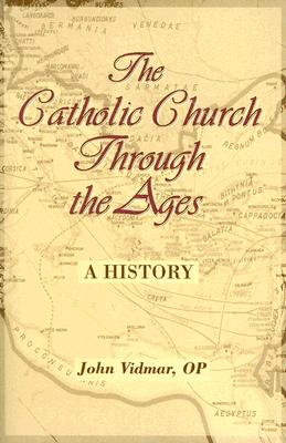 Image for Catholic Church Through the Ages: A History