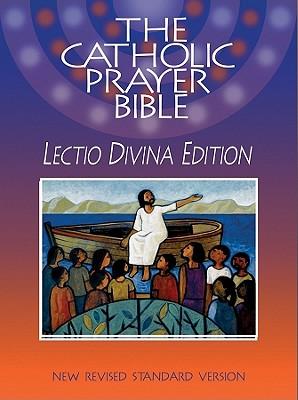 Image for The Catholic Prayer Bible: Lectio Divina Edition (NRSV)