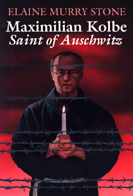 Image for Maximilian Kolbe: Saint of Auschwitz