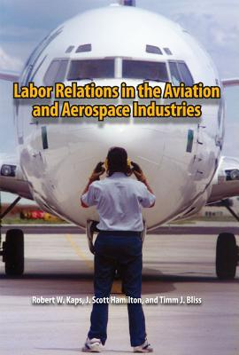 Image for Labor Relations in the Aviation and Aerospace Industries