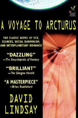 A Voyage to Arcturus, Lindsay, David