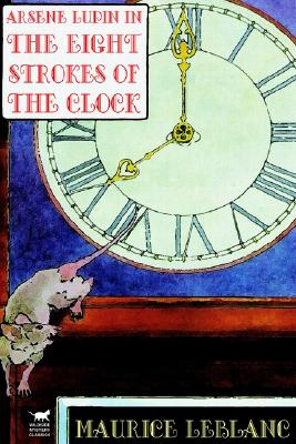 Image for Arsene Lupin in The Eight Strokes of the Clock