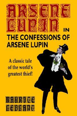Confessions of Arsene Lupin, Lablanc, Maurice