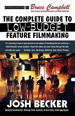 Image for THE COMPLETE GUIDE TO LOW-BUDGET FEATURE FILMMAKING