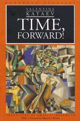 Time, Forward! (European Classics), Kataev, Valentin