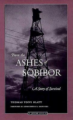 From the Ashes of Sobibor: A Story of Survival (Jewish Lives), Blatt, Thomas Toivi