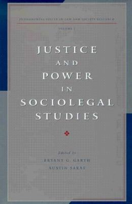 Image for Justice and Power in Sociolegal Studies