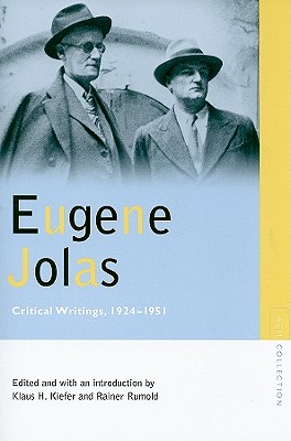 Image for Eugene Jolas: Critical Writings, 1924-1951 (Avant-Garde & Modernism Collection)