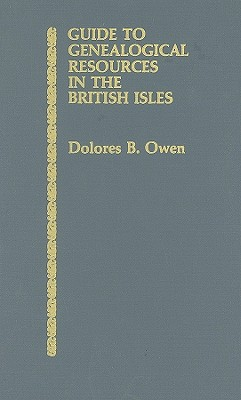 Image for Guide to Genealogical Resources in the British Isles