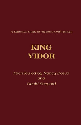 King Vidor, Dowd, Nancy; Shepard, David