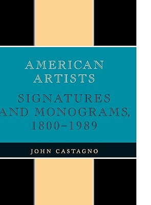 Image for American Artists: Signatures and Monograms, 1800-1989
