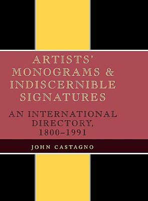 Artists' Monograms and Indiscernible Signatures, Castagno, John