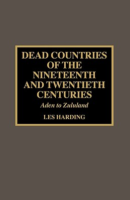 Image for Dead Countries of the Nineteenth and Twentieth Centuries