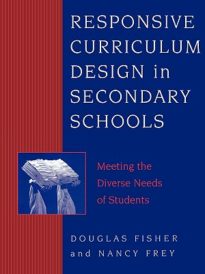 Image for Responsive Curriculum Design in Secondary Schools: Meeting the Diverse Needs of Students