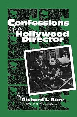 Image for Confessions of a Hollywood Director (The Scarecrow Filmmakers Series)