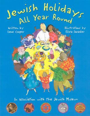 Jewish Holidays All Year Round: A Family Treasury, Ilene Cooper