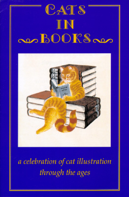 Image for Cats in Books : A Celebration of Cat Illustration Through the Ages