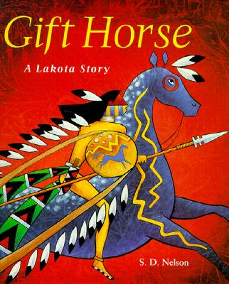 Image for Gift Horse: A Lakota Story