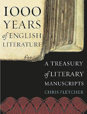 1,000 Years of English Literature: A Treasury of Literary Manuscripts, Fletcher, Chris