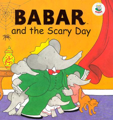 Image for Babar and the Scary Day (Babar (Harry N. Abrams))