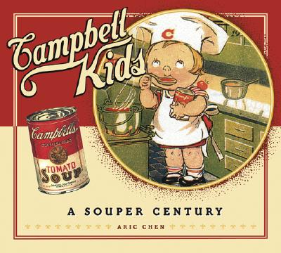 Image for Campbell Kids: A Souper Century