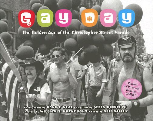 Image for Gay Day: The Golden Age of the Christopher Street Parade 1974-1983