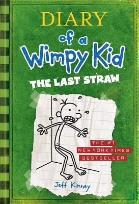 DIARY OF A WIMPY KID 3 THE LAST STRAW, JEFF KINNEY