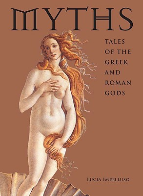 Image for Myths: Tales of the Greek and Roman Gods