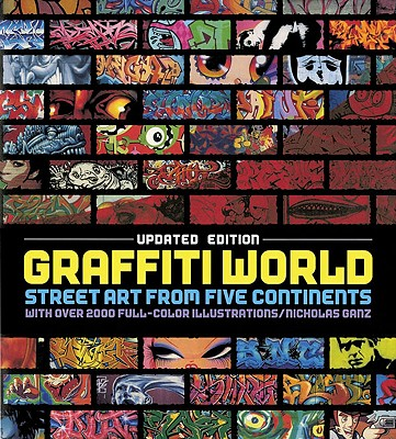 Image for Graffiti World (Updated Edition): Street Art from Five Continents