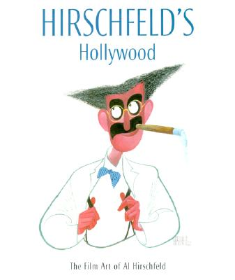 Image for Hirschfeld's Hollywood: The Film Art of Al Hirschfeld