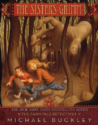 The Fairy Tale Detectives (The Sisters Grimm, Book 1), MICHAEL BUCKLEY, PETER FERGUSON
