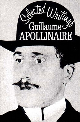 Selected Writings (New Directions Books), Apollinaire, Guillaume