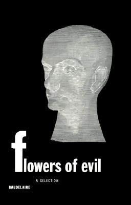 Image for Flowers of Evil : A Selection