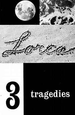 Three Tragedies: Blood Wedding, Yerma, Bernarda Alba (New Directions Paperbook), Garcia Lorca, Federico