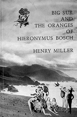 Image for Big Sur and the Oranges of Hieronymus Bosch